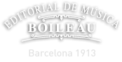 Editorial de Música BOILEAU - Since 1913